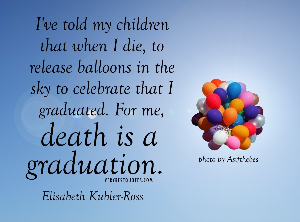 Ive Told My Children That When I Die To Relase Balloons In The Sky