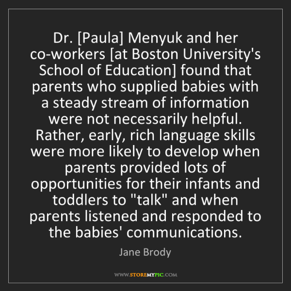 Jane Brody: Dr. [Paula] Menyuk and her co-workers [at Boston University's...