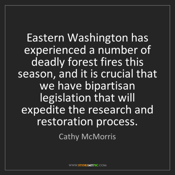 Cathy McMorris: Eastern Washington has experienced a number of deadly...