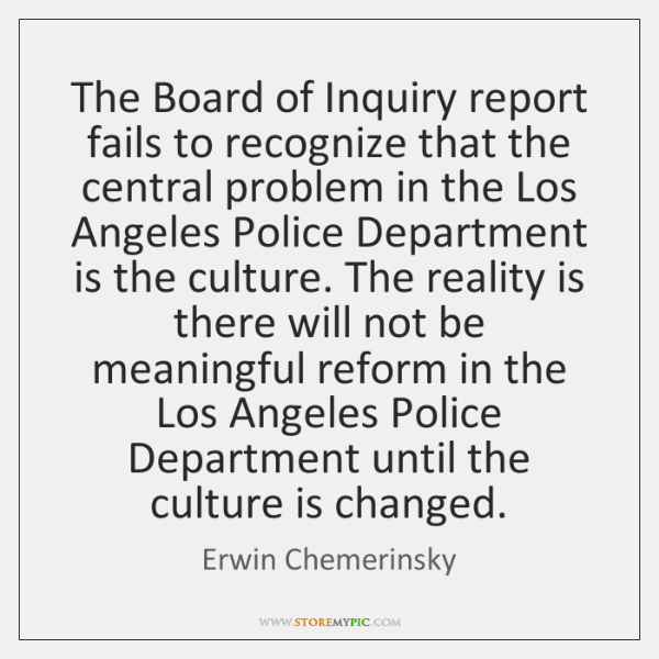 The Board of Inquiry report fails to recognize that the central problem ...
