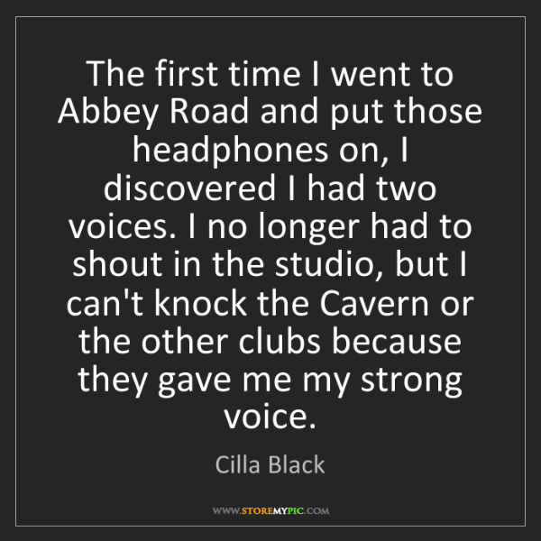 Cilla Black: The first time I went to Abbey Road and put those headphones...