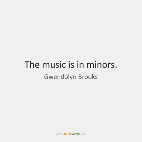 The music is in minors.