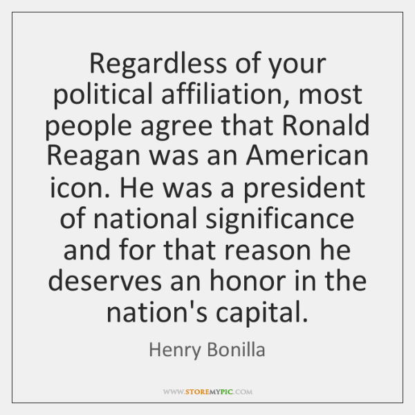 Regardless of your political affiliation, most people agree that Ronald Reagan was ...