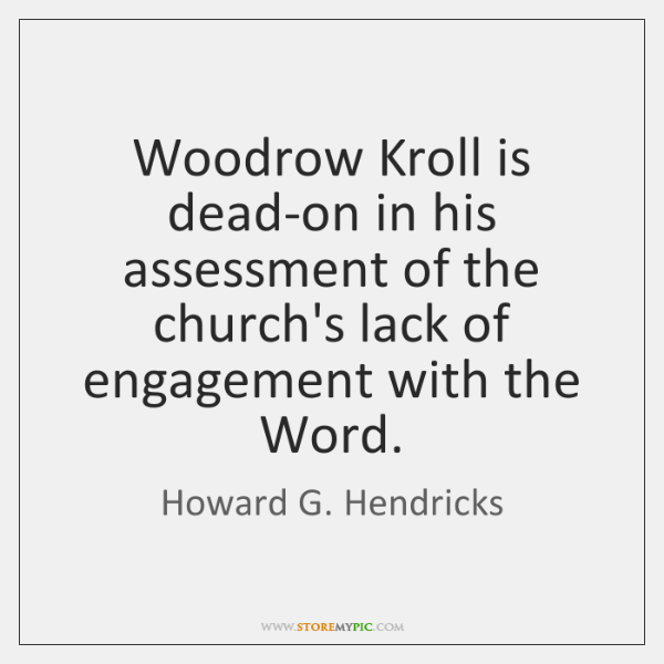 Woodrow Kroll is dead-on in his assessment of the church's lack of ...