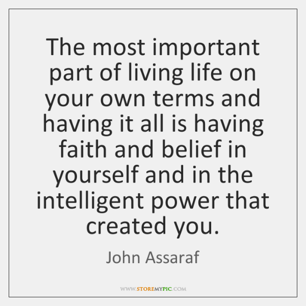 The most important part of living life on your own terms and ...