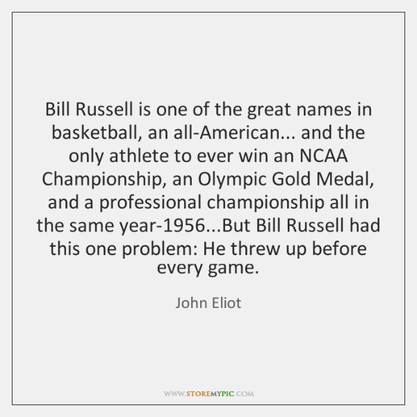 Bill Russell is one of the great names in basketball, an all-American... ...