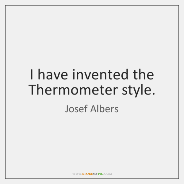 I have invented the Thermometer style.