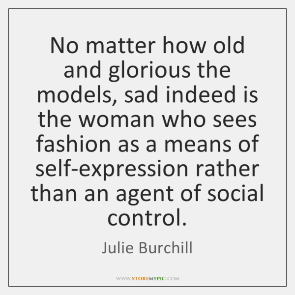 No matter how old and glorious the models, sad indeed is the ...