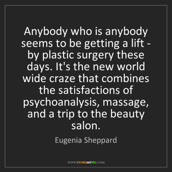 Eugenia Sheppard: Anybody who is anybody seems to be getting a lift - by...