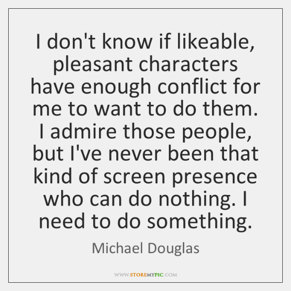 I don't know if likeable, pleasant characters have enough conflict for me ...