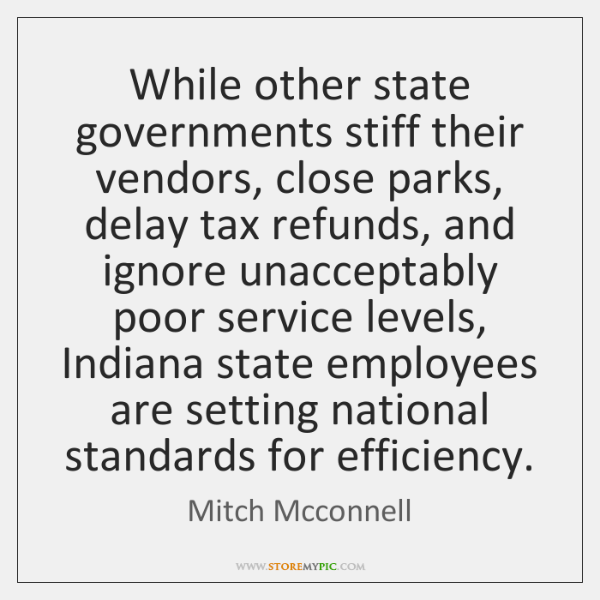 While other state governments stiff their vendors, close parks, delay tax refunds, ...