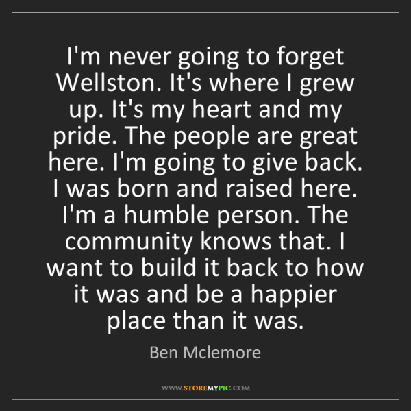 Ben Mclemore: I'm never going to forget Wellston. It's where I grew...