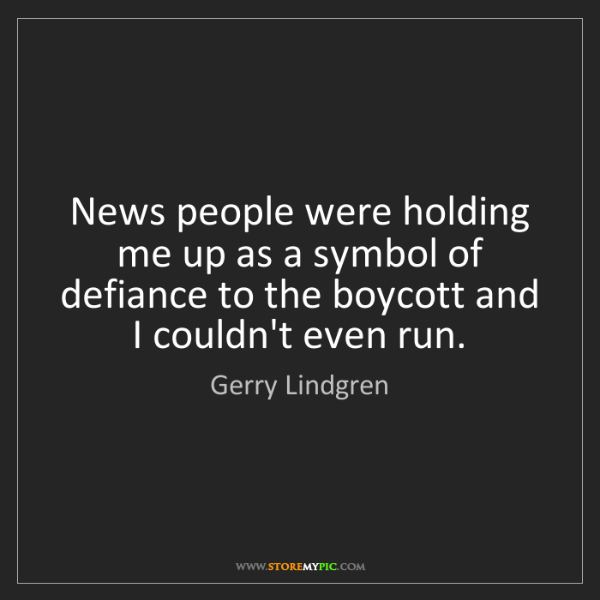 Gerry Lindgren: News people were holding me up as a symbol of defiance...