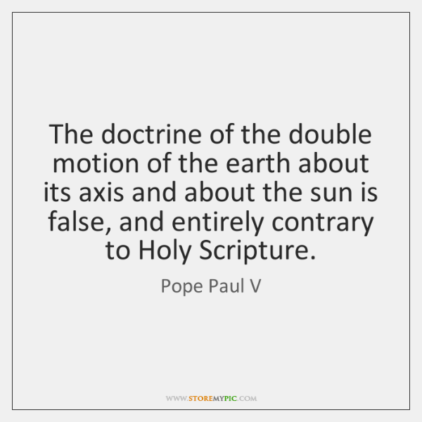 The doctrine of the double motion of the earth about its axis ...