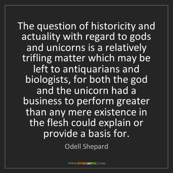 Odell Shepard: The question of historicity and actuality with regard...