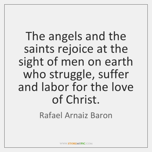 The angels and the saints rejoice at the sight of men on ...