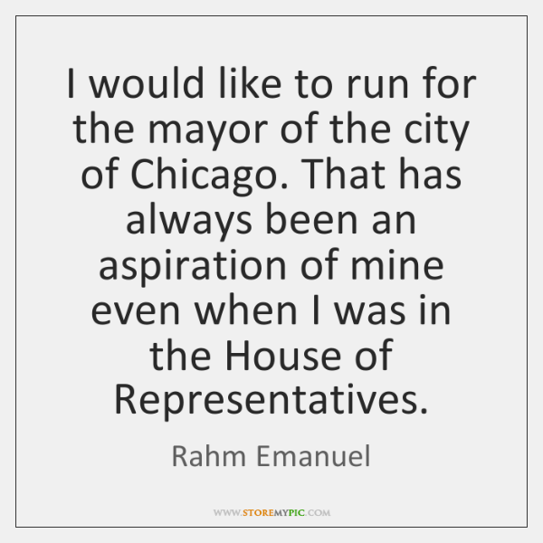 I would like to run for the mayor of the city of ...