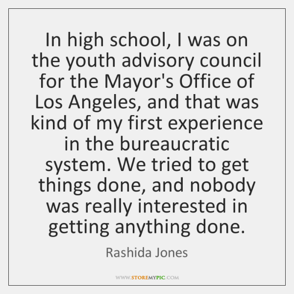 In high school, I was on the youth advisory council for the ...