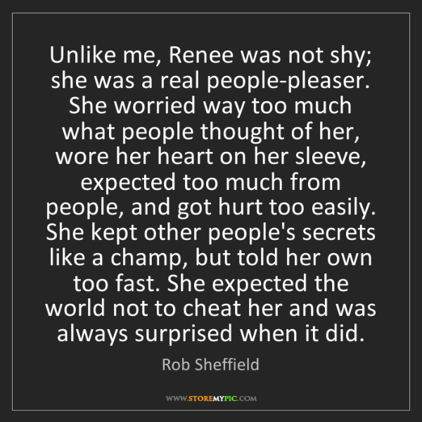 Rob Sheffield: Unlike me, Renee was not shy; she was a real people-pleaser....