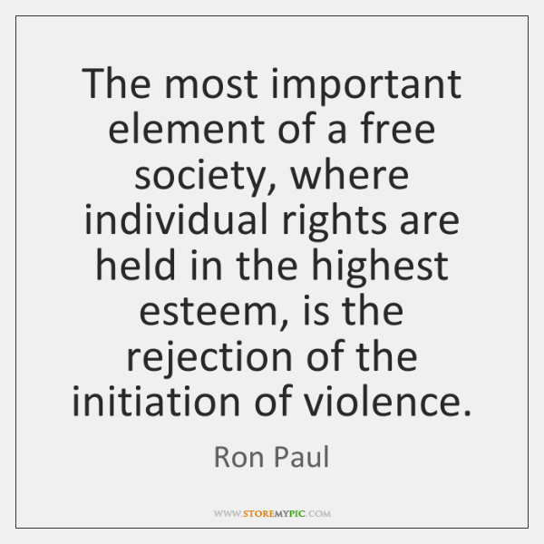 The most important element of a free society, where individual rights are ...