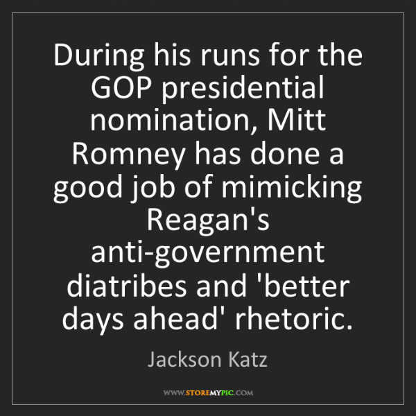 Jackson Katz: During his runs for the GOP presidential nomination,...