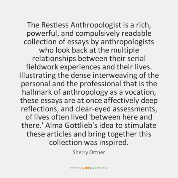 The Restless Anthropologist is a rich, powerful, and compulsively readable collection of ...