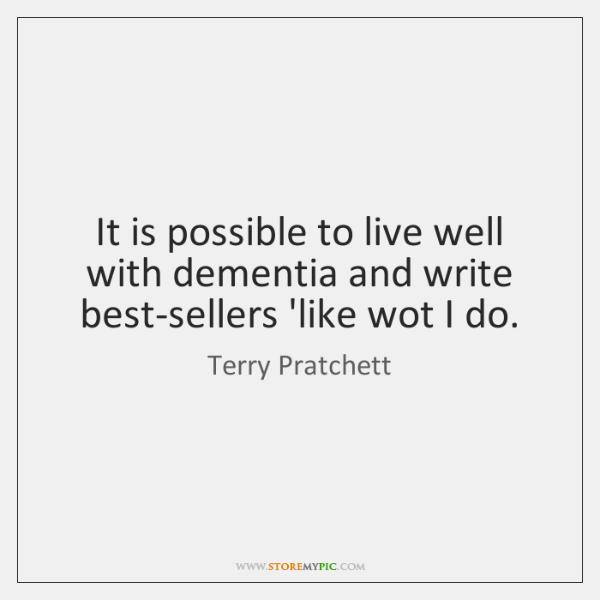 It is possible to live well with dementia and write best-sellers 'like ...
