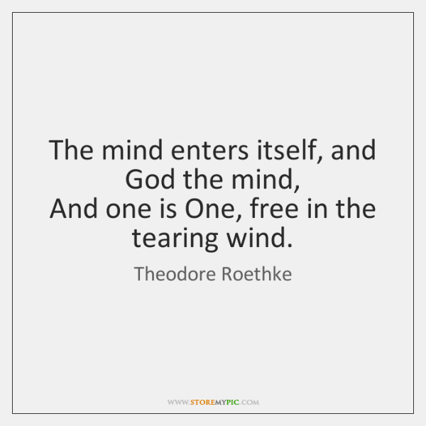 The mind enters itself, and God the mind,  And one is One, ...