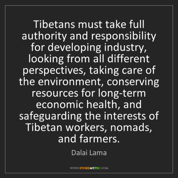 Dalai Lama: Tibetans must take full authority and responsibility...