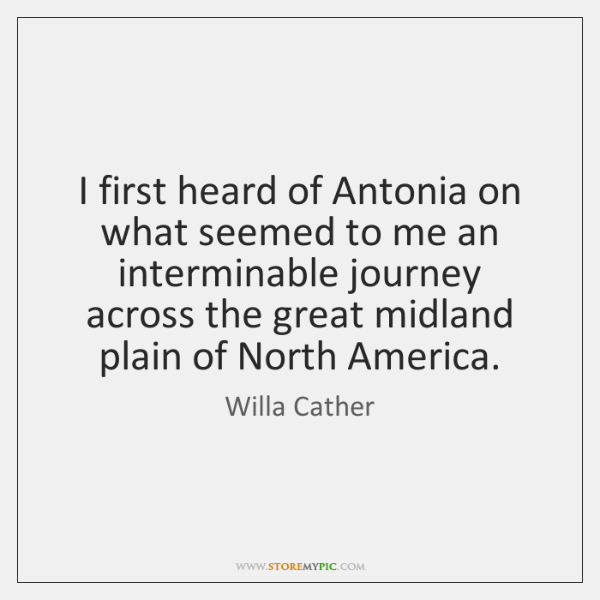 I first heard of Antonia on what seemed to me an interminable ...