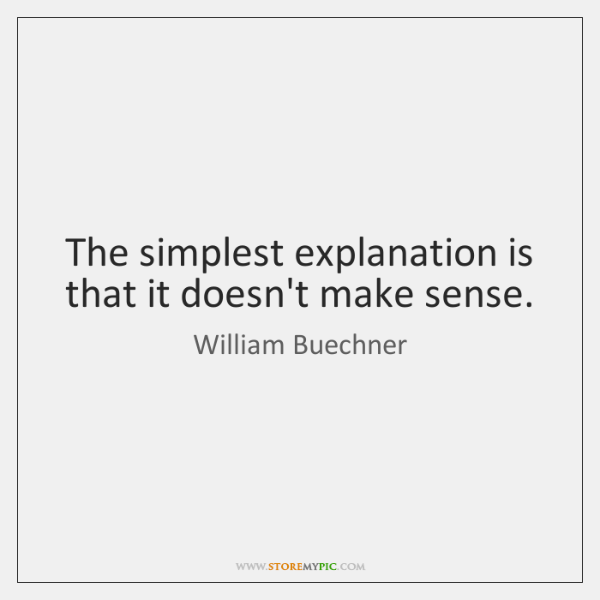 The simplest explanation is that it doesn't make sense.