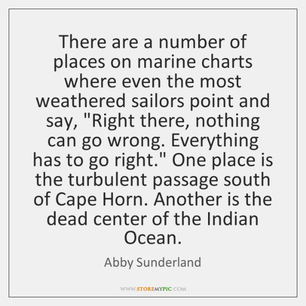 There are a number of places on marine charts where even the ...