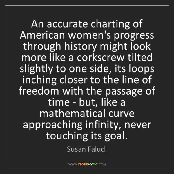 Susan Faludi: An accurate charting of American women's progress through...