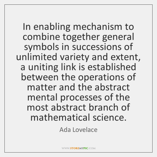 In enabling mechanism to combine together general symbols in successions of unlimited ...