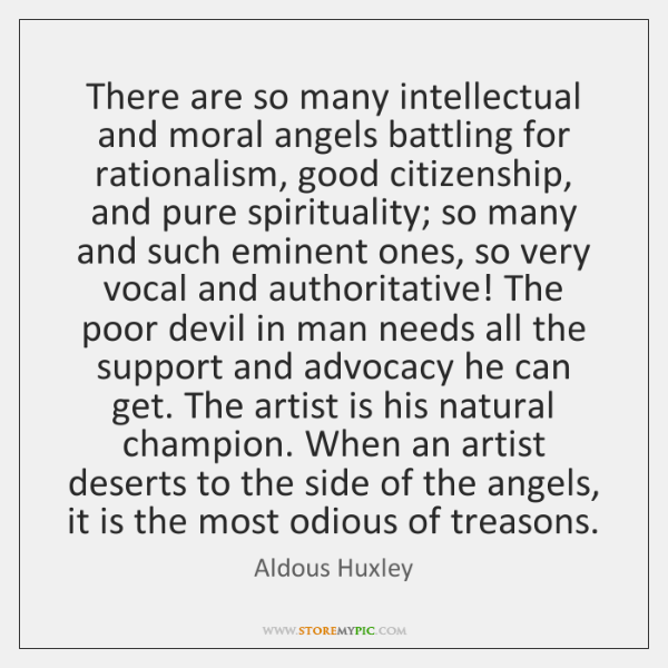 There are so many intellectual and moral angels battling for rationalism, good ...