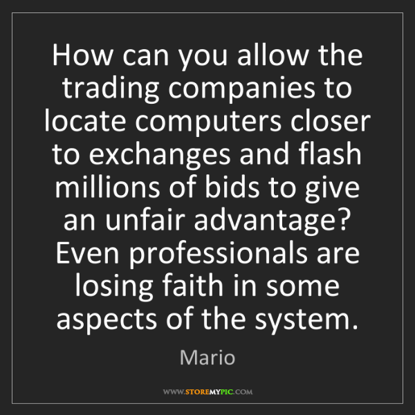 Mario: How can you allow the trading companies to locate computers...