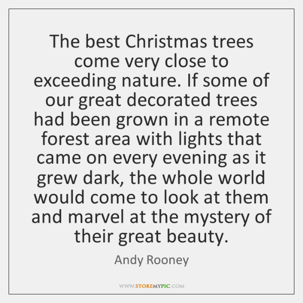 The best Christmas trees come very close to exceeding nature. If some ...