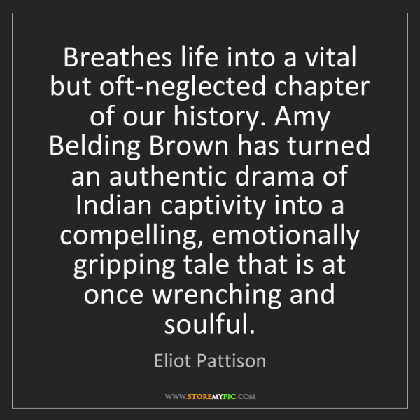 Eliot Pattison: Breathes life into a vital but oft-neglected chapter...