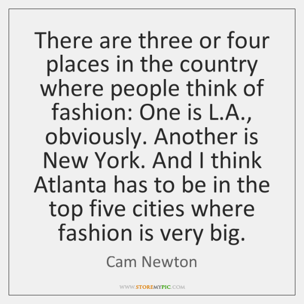There are three or four places in the country where people think ...