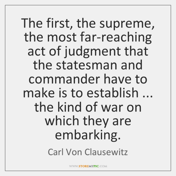 The first, the supreme, the most far-reaching act of judgment that the ...