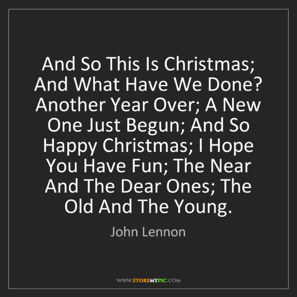 John Lennon: And So This Is Christmas; And What Have We Done? Another...