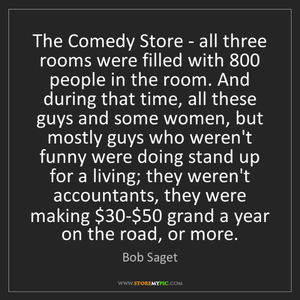 Bob Saget: The Comedy Store - all three rooms were filled with 800...