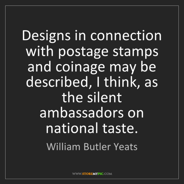 William Butler Yeats: Designs in connection with postage stamps and coinage...