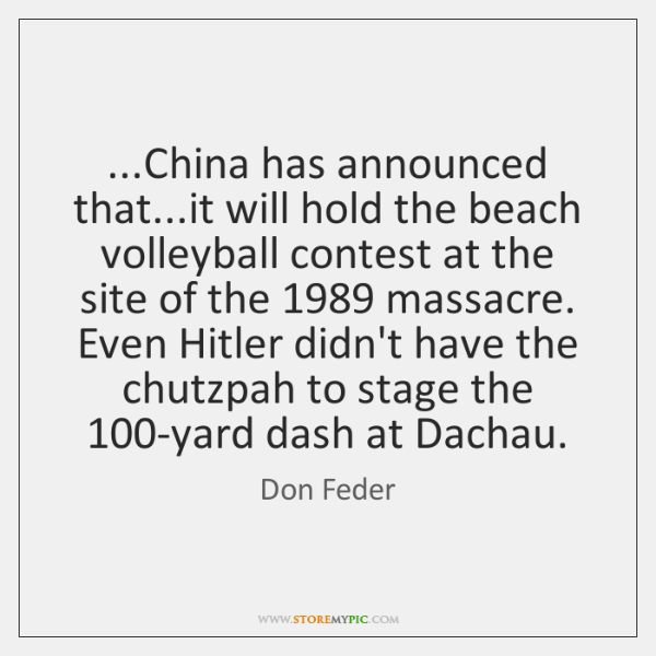 ...China has announced that...it will hold the beach volleyball contest at ...