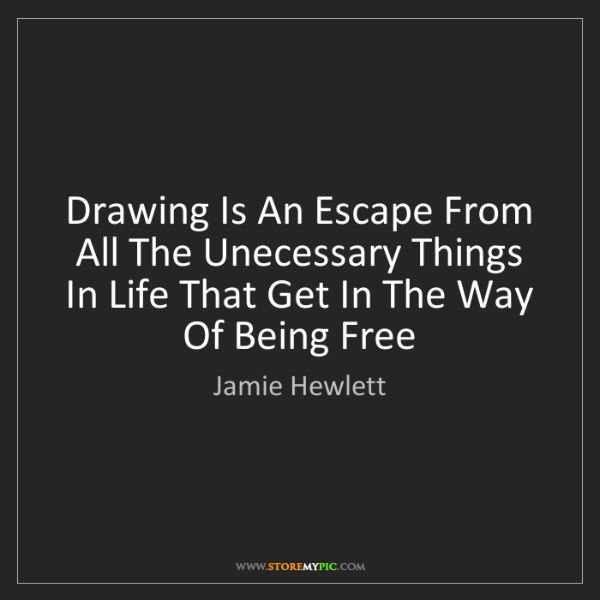 Jamie Hewlett: Drawing Is An Escape From All The Unecessary Things In...