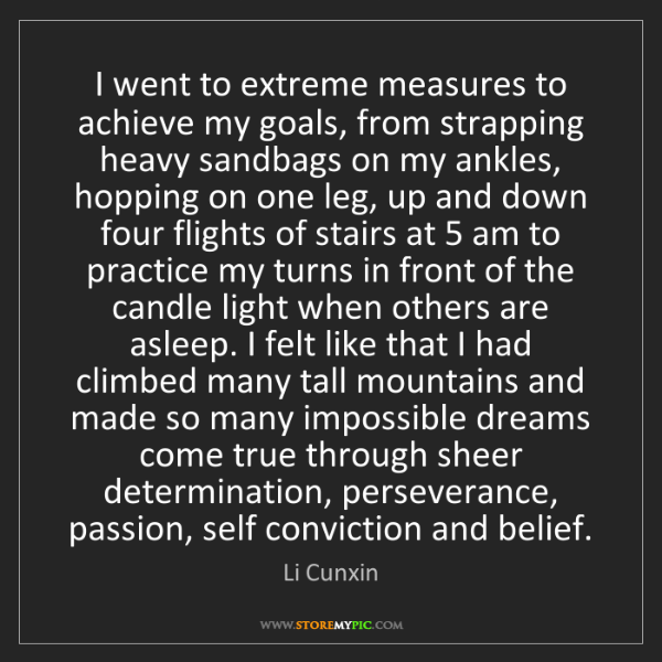 Li Cunxin: I went to extreme measures to achieve my goals, from...