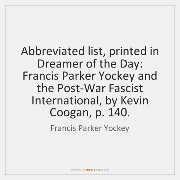 Abbreviated List Printed In Dreamer Of The Day Francis Parker