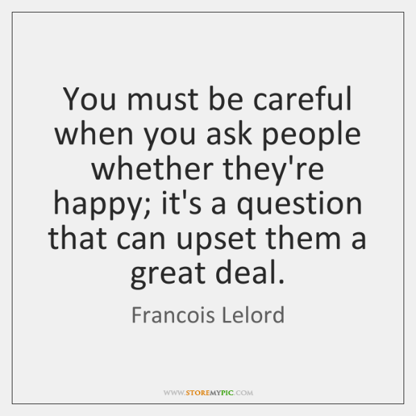 Francois Lelord Quotes Storemypic