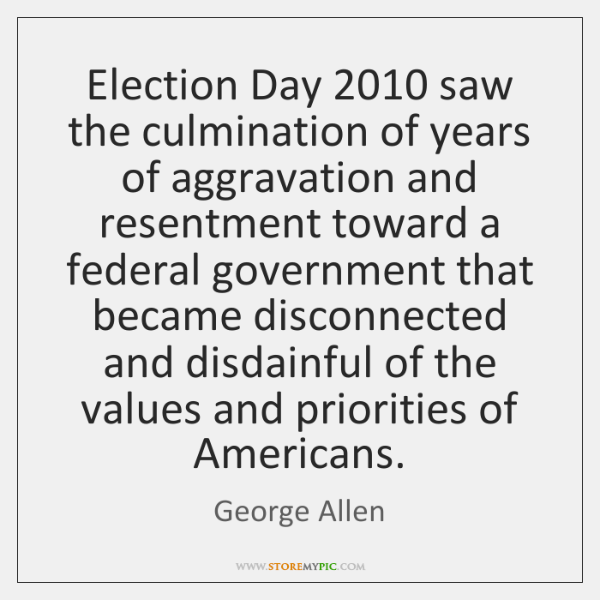 Election Day 2010 saw the culmination of years of aggravation and resentment toward ...