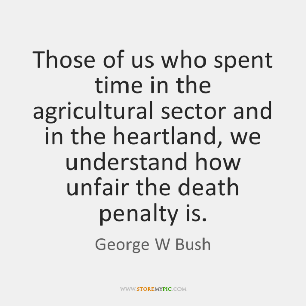 Those of us who spent time in the agricultural sector and in ...